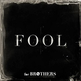 forBrothers Fool