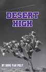 Desert High by Doug VanPelt as reviewed in The Phantom Tollbooth