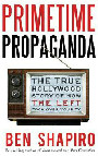 Primetime Propaganda:The True Hollywood Story of How The Left Took Over Your TV as reviewed in The Phantom Tollbooth