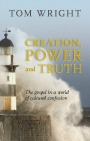 Creation Power Truth, Tom Wright