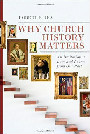 Why Church History Matters 90
