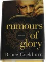Bruce Cockburn, Rumours of Glory book.