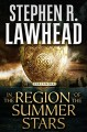 Stephen R. Lawhead, In the Region of the Summer Stars