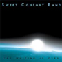 Sweet Comfort Band - The Waiting is Over.