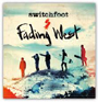 Switchfoot Fading