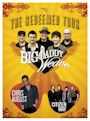 The Redeemed Tour with Big Daddy Weave, Chris August, Citizen Way.