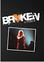 Broken A Musical as reviewed by The Phantom Tollbooth