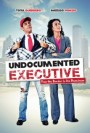 Undocumented Executive movie poster.