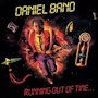 The Daniel Band Running Out of Time