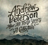 Andrew Peterson After All These Years as reviewed by the Phantom Tollbooth