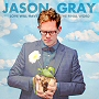 Jason Gray - Love Will Have The Final Word as reviewed by the Phantom Tollbooth